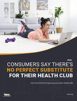 For Consumers Theres No Perfect Substitute for Their Health Club IHRSA Planet Fitness COVER