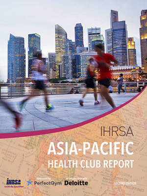 2018 Asia Pacific Health Club Report Second Edition