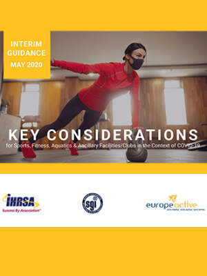 Key Considerations for Sports Fitness Aquatics Ancillary Facilities Clubs in the Context of COVID 19 COVER